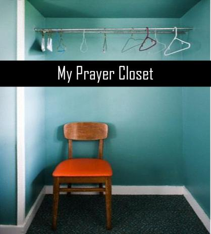 Image result for in the prayer closet