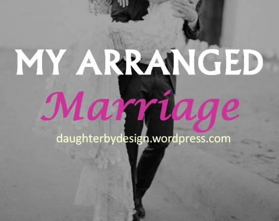 arranged marriage, marriage by God, waiting on God